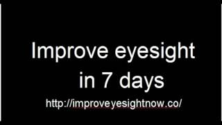 THREE EFFECTIVE RECOMMENDATIONS: improve eyesight in 7 days