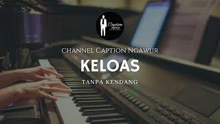 Download KELOAS TANPA KENDANG