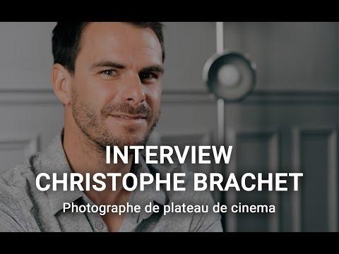 Interview de Christophe Brachet, photographe de plateau de cinéma