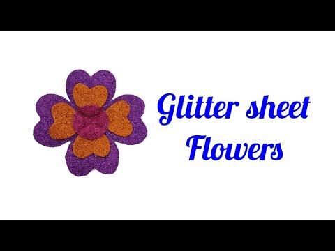 foam sheet craft ideas   glitter sheet flowers   glitter sheet decoration ideas   glitter sheet