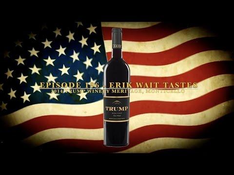 Episode 196: 2014 Trump Winery Meritage, Monticello