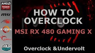 How to Overclock & Undervolt RX 480 (2017 Easy mode)