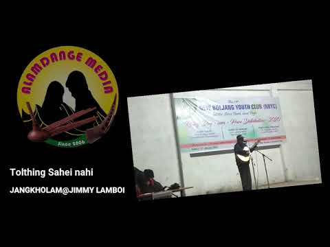 Jimmy Lamboi Haokip - Tolthing Sahei Nahi(Live) New Boljang Community Hall 10/1/20