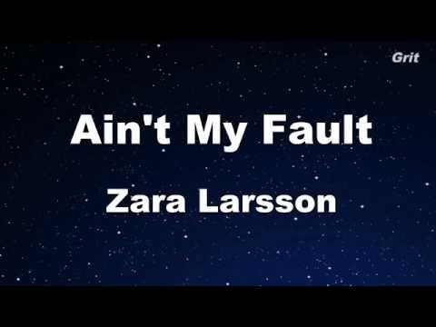 Ain't My Fault - Zara Larsson Karaoke 【No Guide Melody】 Instrumental
