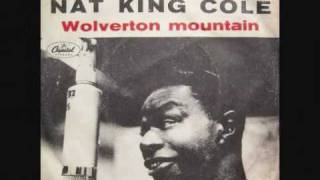 Watch Nat King Cole Wolverton Mountain video