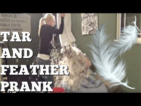 Tar and Feather Prank