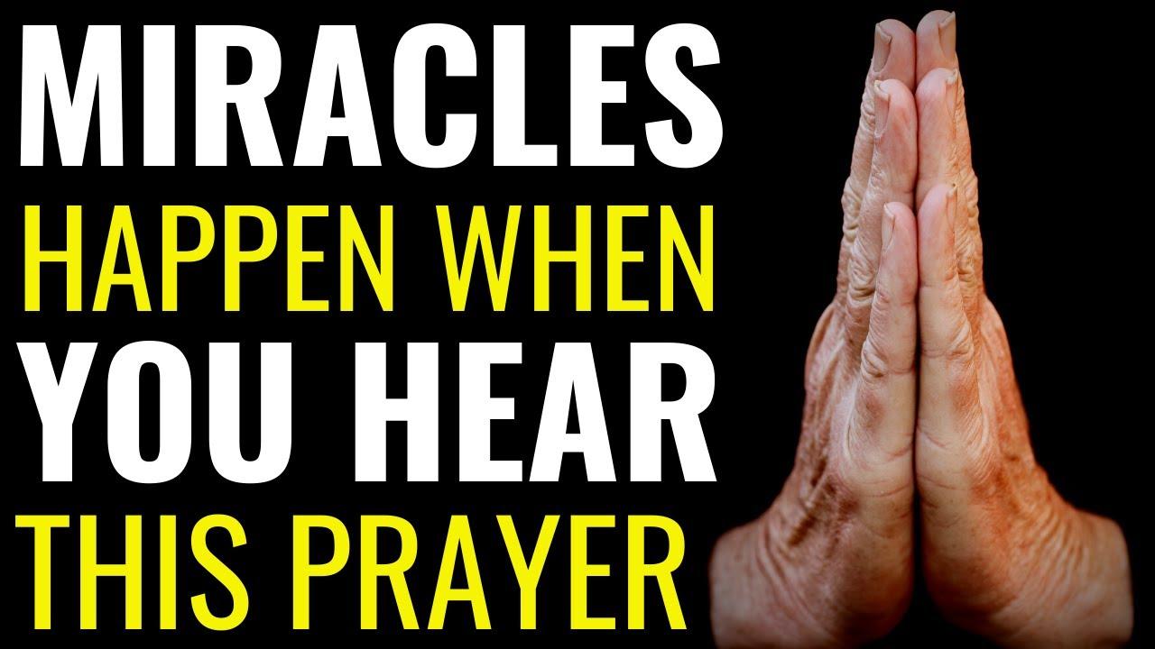 ( ALLNIGHT PRAYER ) MIRACLES HAPPEN WHEN YOU HEAR THIS PRAYER