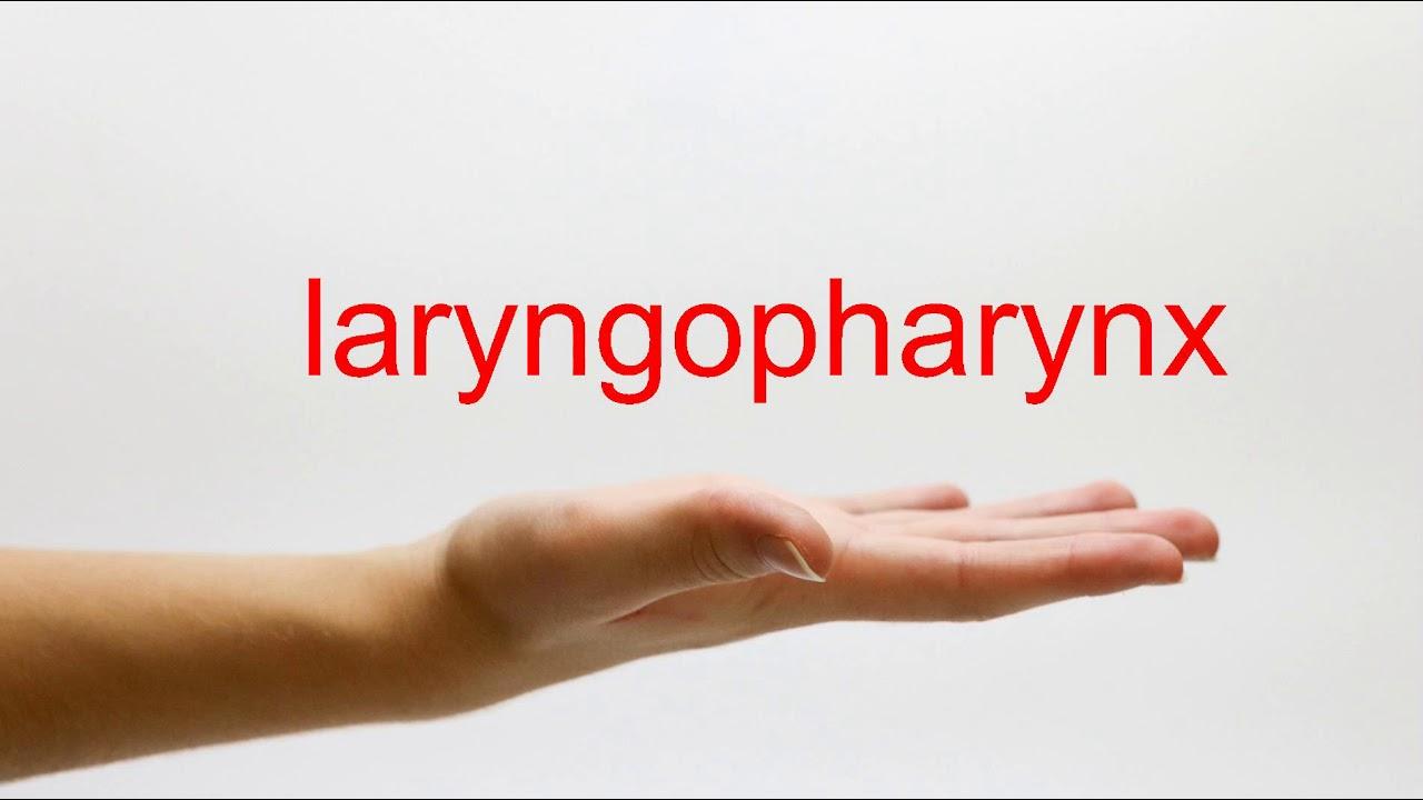 How To Pronounce Laryngopharynx American English Youtube