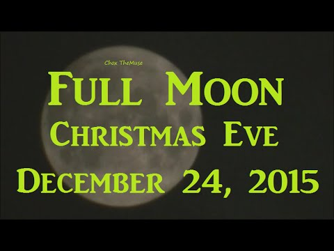 The Best Christmas Eve Full Moon  Pics