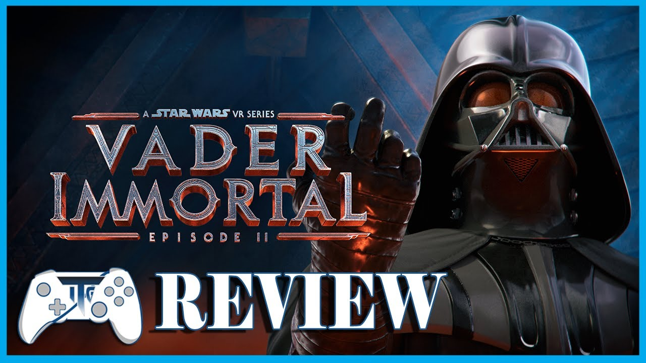 Vader Immortal Episode 2 - Review Feel the Force (Video Game Video Review)