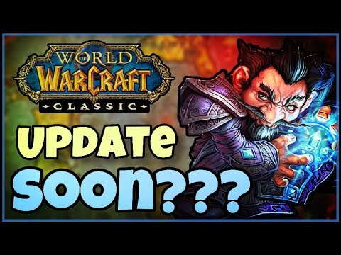 Classic WoW News - When is it COMING???  BETA Speculation Release prediction Blue post