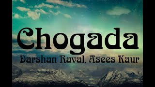 Chogada (Lyrics) | Loveyatri | Aayush Sharma | Warina Hussain | Darshan Raval, Lijo-DJ Chetas