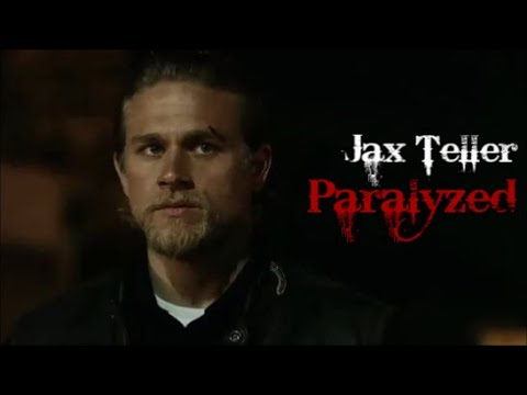 Jax Teller || Paralyzed [SOA]