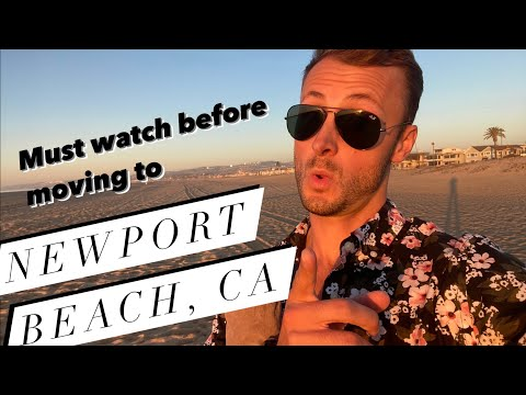 5 Things to Know BEFORE Moving to Newport Beach, CA