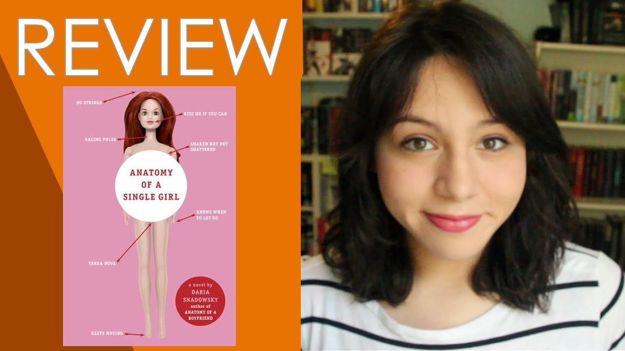 Anatomy Of A Single Girl By Daria Snadowsky Book Review Youtube
