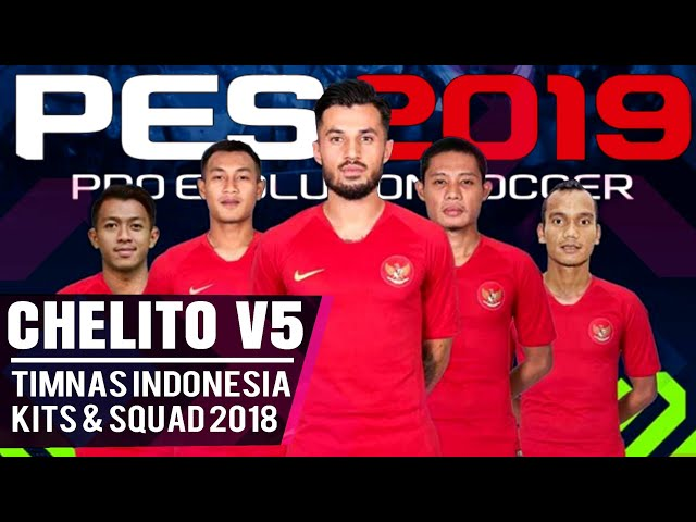 Download Pes Chelito V5 New Update Kits & Squad Timnas Indonesia 2018 | Game ISO & Savedata Textures