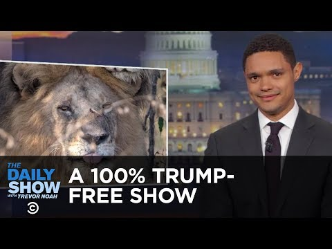 A 100% Trump-Free Show | The Daily Show thumbnail