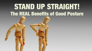 Why Good Posture Really Matters: The Lifelong Benefits Of Good Posture