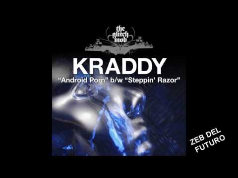 KRADDY-Android Porn   (QUALITY 320 kbps)