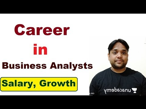 Career In Business Analyst-Growth, Salary, Role & Responsibilities.