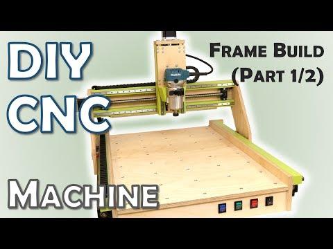 DIY CNC Machine - Frame Build | Part 1/2