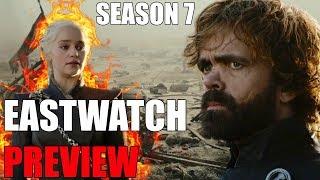 Game of Thrones Season 7 Episode 5 Eastwatch Preview Breakdown!
