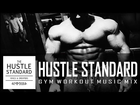 ★ Best Workout Music Mix ★Hustle Standard Best Gym Workout Music Mix [Highly Recommended]