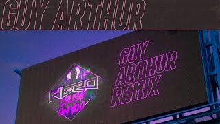NERO - Crush On You (Guy Arthur Remix)