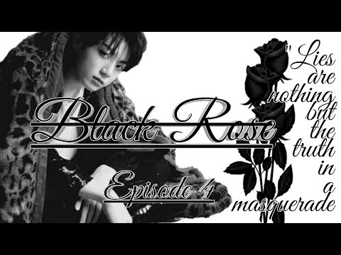 Black Rose Jungkook FF Episode 4 Mp3