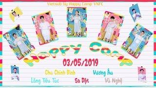 [Vietsub] Happy Camp 03/05/2019 (Chu Chính Đình, Vương Âu, Lăng Tiêu Túc, Sa Dật, Vũ Nghệ