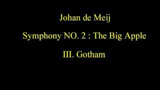 Johan de Meij - Symphony NO. 2: The Big Apple