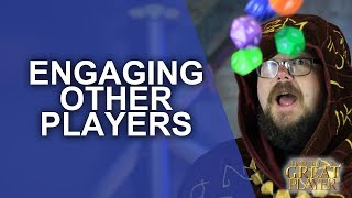 Great PC: Engaging your Fellow Player Characters - Great Player Character in RPG Tips