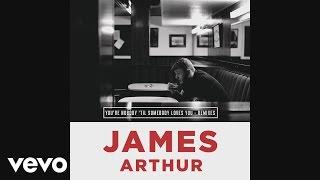 James Arthur - You're Nobody 'Til Somebody Loves You [DJ Joachim Remix] (Audio)