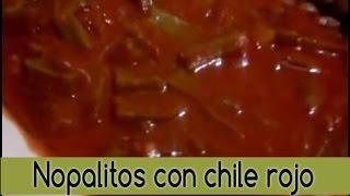 - Nopalitos Con Chile Rojo | Receta |  ✿
