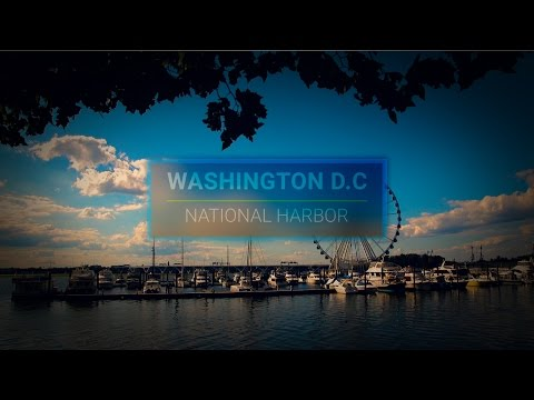 Washington D.C - A Tour of The National Harbor