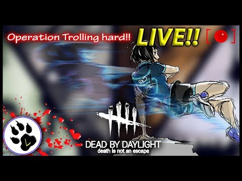 LIVE ☻ Dead by Daylight : Operation Trolling hard!! - ITA - Road to rank 1