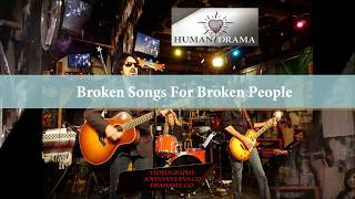 "HUMAN DRAMA ""Broken Songs For Broken People"" Videography JOHN SANTANA DRAMAEYE.CO"