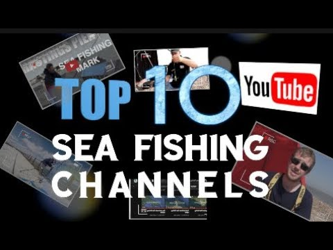 Top 10 Sea Fishing Channels