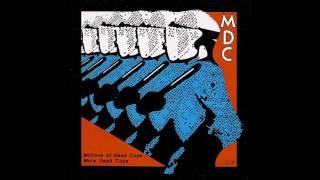 MDC – Millions Of Dead Cops / More Dead Cops [FULL ALBUM]