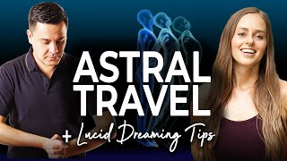 How to Astral Travel & Lucid Dream with Sergio Magaña!
