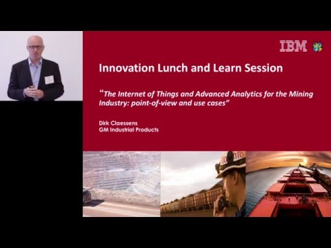 "The ""Internet of Things"" & advanced analytics for the mining industry"