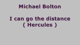 michael Bolton - i can go the distance (Hercules) lyrics
