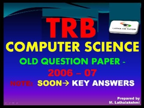 #51 - TRB COMPUTER SCIENCE - PREVIOUS YEAR 2006-07 QUESTION PAPER