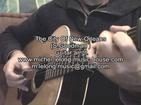 CITY OF NEW-ORLEANS (S.Goodman) Finger-picking Guitar arrangement by ...