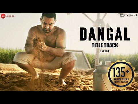 Mix - Dangal - Title Track | Lyrical Video | Dangal | Aamir Khan | Pritam | Amitabh B | Daler Mehndi