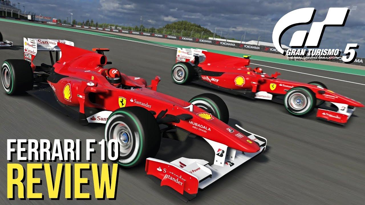 Gran Turismo 5 - Ferrari F10 REVIEW - YouTube