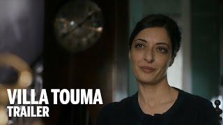 VILLA TOUMA Trailer | Festival 2014