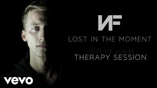 Watch Nf Lost In The Moment feat Jonathan Thulin video