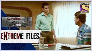 Crime Patrol - Extreme Files - उम्मीदवार  - Full Episode