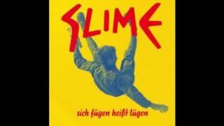 Slime - Bürgers Alptraum